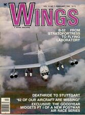 WINGS V10 N1 BOEING B-52 / WW2 MIGHTY 8TH AF B-17 RAF STUTTGART / STAGGERWING