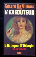 Gérard de Villiers : L'EXECUTEUR 27 L'Attaque d'Atlanta
