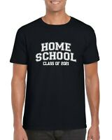 Home School Class of 2021 T-Shirt, Back To School Student Funny Unisex Top