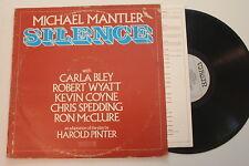 Michael Mantler / Silence / Pinter /Bley / Coyne / Wyatt / 1976 Virgin UK 1st LP