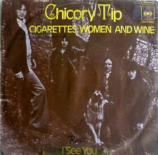 "7"" 1973 VG+ ! CHICORY TIP : Cigarettes Woman and Wine"