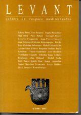 LEVANT  CAHIERS DE L ESPACE MEDITERRANEEN  8/  1996-1997  */*
