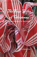The Four Gifts of Christmas: Advent Readings for December