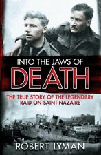 Into the Jaws of Death: The True Story of the Legendary Raid o ,.9781782064473