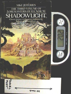 Shadowlight - PB 1st Ed by Mike Jefferies