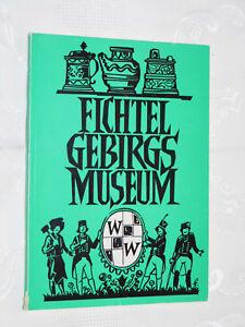 DAS FICHTELGEBIRGSMUSEUM,Wunsiedel,Heimat,Heimatbuch,Oberfranken