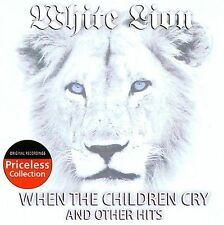 When the Children Cry and Other Hits by White Lion (CD, Dec-2007, Collectables)