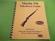 TAKEDOWN MANUAL GUIDE MARLIN 336 LEVER ACTION RIFLE, similar models included