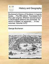 Buchanan's History of Scotland. In twenty books. Buchanan, Georg.#