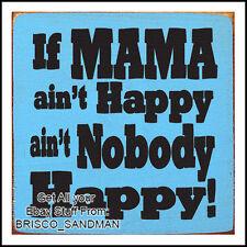 "Fridge Fun Refrigerator Magnet ""IF MOMMA AINT HAPPY AINT NOBODY HAPPY"" V:B Retro"