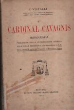 cardinal que dirigeait Cavagnis. Ist. italien d'arti graphiques. 1913. STO10