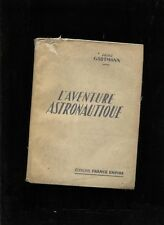 Gartmann...,L'Aventure Astronautique  1955