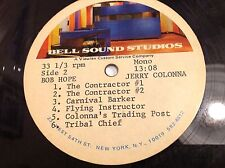 "BOB HOPE MONO 12"" ACETATE DOUBLE-SIDED BELL SOUND 12 TRACKS  JERRY COLONNA RARE"
