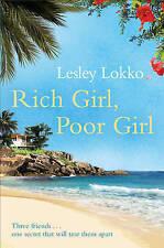 Rich Girl, Poor Girl by Lesley Lokko (Paperback, 2010)  New Book