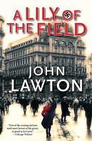 Lawton, John   A Lily of the Field   US HCDJ 1st/1st NF