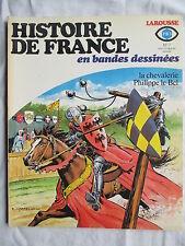 HISTOIRE DE FRANCE EN BANDES DESSINEES 7 CHEVALERIE PHILIPPE LE BEL (POIVET)