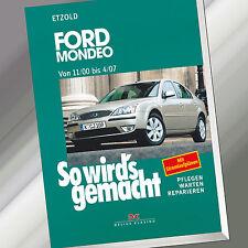So wirds gemacht (Band 128)   FORD MONDEO von 11/00 bis 4/07   Etzold (Buch)