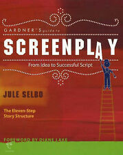USED (GD) Gardner's Guide to Screenplay: From Idea to Successful Script (Gardner