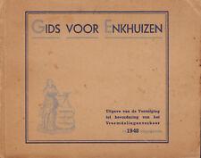 GIDS VOOR ENKHUIZEN - UITGAVE VAN V.V.V. 1948