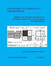 Colecci&#65533n de Secundaria: Polinomios Algebraicos y Geometricos...