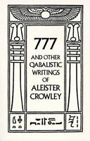 777 and Other Qabalistic Writings of Aleister Crowley: By Aleister Crowley