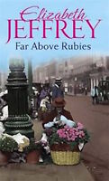 ELIZABETH JEFFREY __ FAR ABOVE RUBIES ____ BRAND NEW __ FREEPOST UK