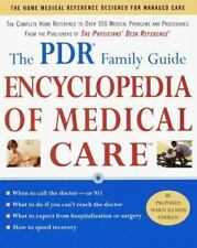The PDR Family Guide Encyclopedia of Medical Care: The Complete Home Reference t
