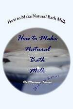 NEW How to Make Natural Bath Milk by Dr Miriam Kinai