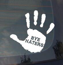 Bye Haters Funny Dope Sticker Decal JDM Stance Low Drift Race (byehaters)
