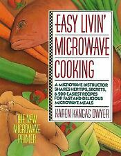 Easy Livin' Microwave Cooking: A microwave instructor shares tips, secrets, & 20
