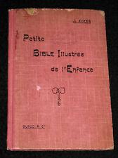 PETITE BIBLE ILLUSTREE DE L'ENFANCE - J. ECKER - Ed. BLOUD & Cie EO FRANCE 1909