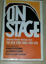On Stage Selected Theater Reviews from the New York Times 1920-1970