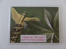 LEGALIZE THE LEAF--MARAJUANA, CANNIBUS--LAMINATED STICKERS, PLACE ON ANY SURFACE