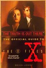 The Truth Is Out There The Official Guide to The X-Files Softcover - Brian Lowry
