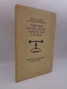 Paul Valéry : Variation sur une pensée annotée par l'auteur EO 1930