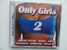CD ALBUM only girls 2 BRITNEY SPEARS JESSICA CHER TINA ARENA NORMA RAY