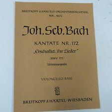 cello / bass BACH Kantate 172 erschallet ihr lieder  , Breitkopf & Haertel 4672