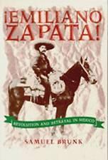 Emiliano Zapata!: Revolution and Betrayal in Mexico-ExLibrary