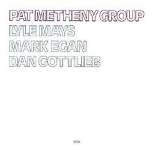 Pat Metheny Group - Pat Metheny Group [CD]