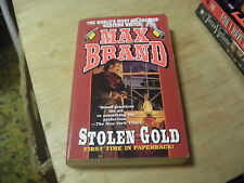 Stolen Gold by Max Brand (2001, Paperback, Reprint)   r
