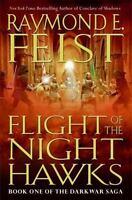 Feist, Raymond  Flight of the Nighthawks  US HCDJ 1st/1st NF