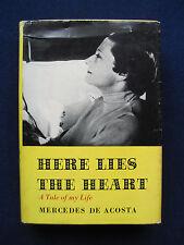 MERCEDES DE ACOSTA Here Lies the Heart - SIGNED by Poet & Playwright DE ACOSTA