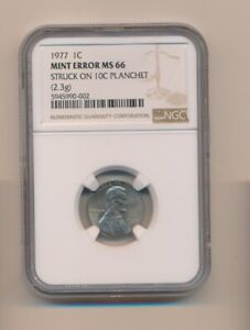 1977 1C MINT ERROR NGC MS 66 STRUCK ON 10C CENT ON WRONG PLANCHET DIME