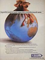 PUBLICITÉ DE PRESSE 1985 BANQUE CRÉDIT AGRICOLE EXPORTER ÇA PEUT AUSSI RAPPORTER