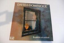 DAVID & DOMINIQUE LP LA PAROLE EST MALADE. XAVIER GERNET PIERRE LOUIS CINELU..