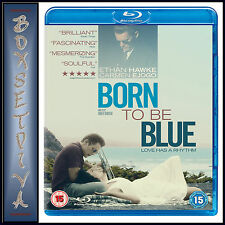 BORN TO BE BLUE -  Ethan Hawke   **BRAND NEW BLURAY**