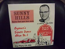Sunny Hills Beginner's Square Dance Album VG LP as Called By Jim Enloe