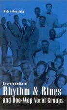 Encyclopedia of Rhythm and Blues and Doo-Wop Vocal Groups: By Rosalsky, Mitch