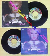 LP 45 7'' VIVIEN VEE Sex appeal Alright italy BABABA BAN 5045017 no cd mc dvd