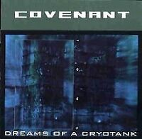 Dreams of a Cryotank von Covenant | CD | Zustand gut